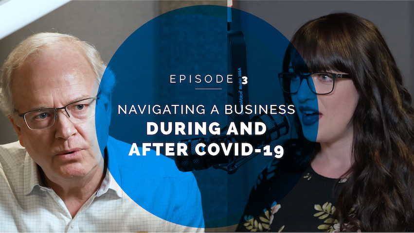 Navigating a Business During and After COVID-19